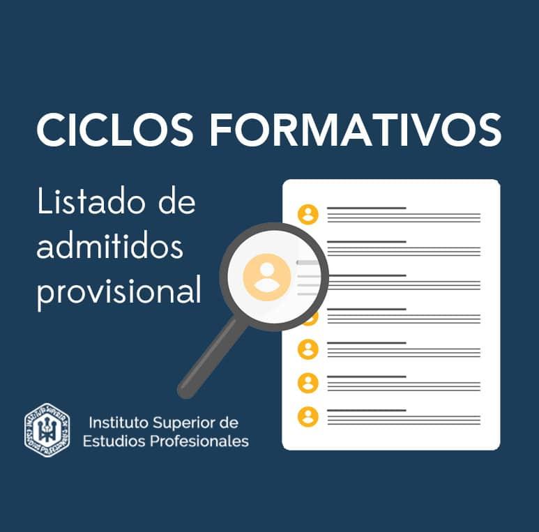 LISTADO PROVISIONAL ADMITIDOS CICLOS FORMATIVOS